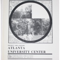 Atlanta University Center Project Area Report: Atlanta Olympic Ring Neighborhoods Survey (1993)