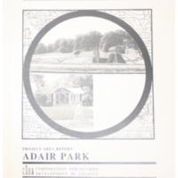 Adair Park Project Area Report: Atlanta Olympic Ring Neighborhoods Survey (1993)